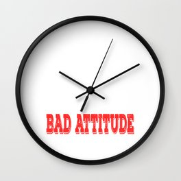 """""""The Only Disability In Life Is A Bad Attitude"""" tee design. Perfect sensible gift to your family too Wall Clock"""