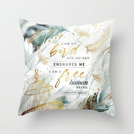 I am no bird Throw Pillow