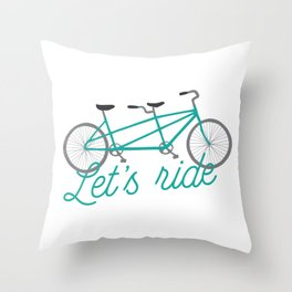 Let's Ride Tandem Bicycle - Teal Throw Pillow