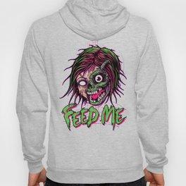 Feed Me Hoody
