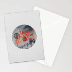 Don't Quit Your Day Dream Stationery Cards
