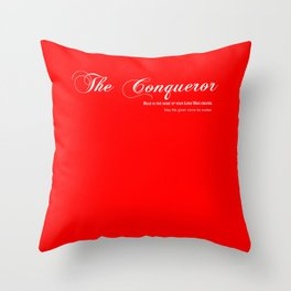The Conqueror Throw Pillow