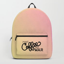 Coffee Not War (Sunset) Backpack