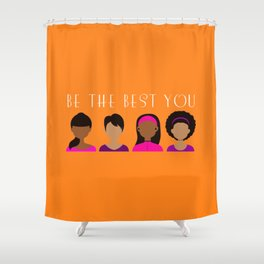 Black Girls Be The Best You Shower Curtain