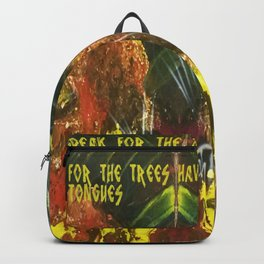 I speak for the trees Backpack