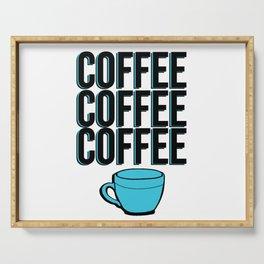 COFFEE COFFEE COFFEE Serving Tray