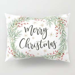 Merry Christmas wreath with red berries Pillow Sham