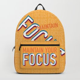 Maintain Your Focus Backpack
