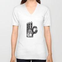 okay V-neck T-shirts featuring IT'S OKAY by Matthew Taylor Wilson