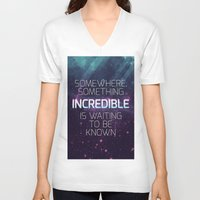 sagan V-neck T-shirts featuring Incredible - Carl Sagan Quote by Nicholas Redfunkovich