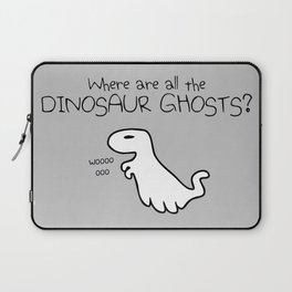 Where Are All The Dinosaur Ghosts? (T-Rex) Laptop Sleeve