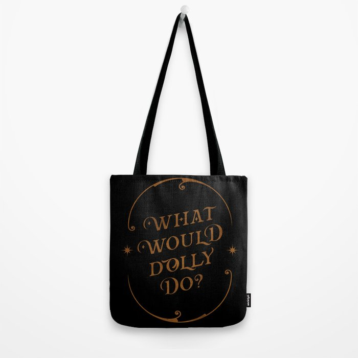 What Would Dolly Do? Black witch craft edition Tote Bag