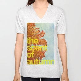 The scent of autumn. By Angelica Ramos Unisex V-Neck