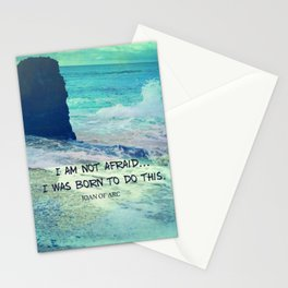 I am not afraid. I was born to do this JOAN OF ARC quote Stationery Cards