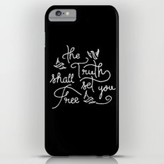 The Truth Shall Set You Free Slim Case iPhone 6 Plus