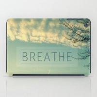 breathe iPad Cases featuring Breathe by Sandra Arduini