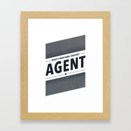 My Name Is Agent Framed Art Print