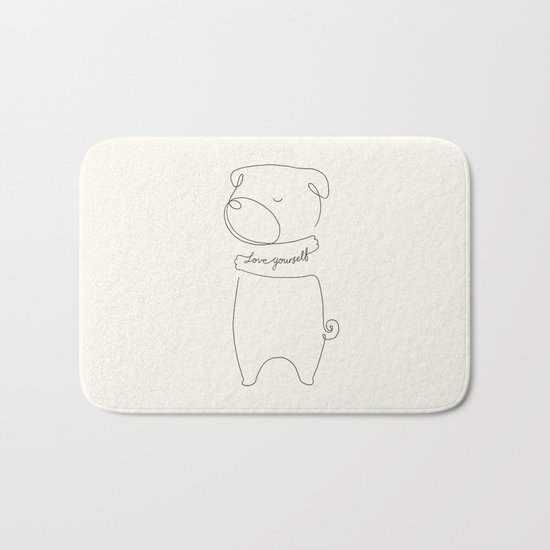 Love Yourself Pug Bath Mat