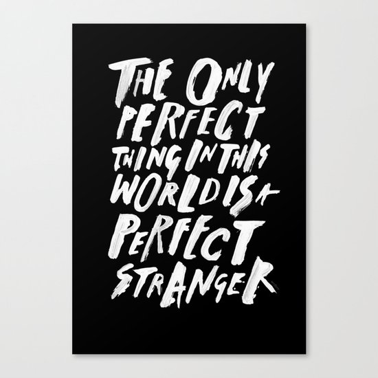 THE PERFECT THING Canvas Print