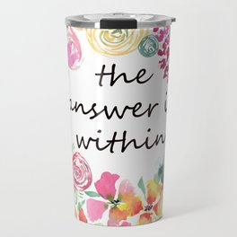 The Answer is Within Uplifting Words in Colorful Floral Wreath Travel Mug