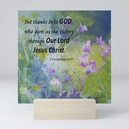 Floral With Scripture 1 Corinthians 15:57 Mini Art Print