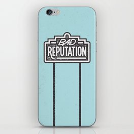Bad Reputation iPhone Skin