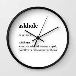 Askhole funny meme dictionary definition black and white typography design poster home wall decor Wall Clock