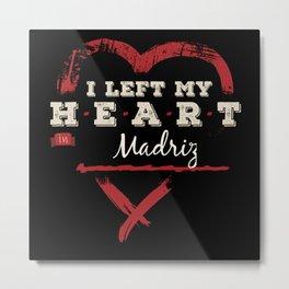 I Left My Heart In Madriz Pride Metal Print