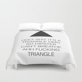 Triangle Fucking Hipster Duvet Cover