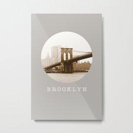 BROOKLYN / new york city / nyc Metal Print
