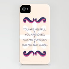 Helpful, loved, forgiven, not alone iPhone (4, 4s) Slim Case