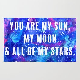 You Are My Sun, My Moon & All of My Stars Rug