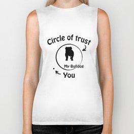 Circle of trust my Bulldog Biker Tank