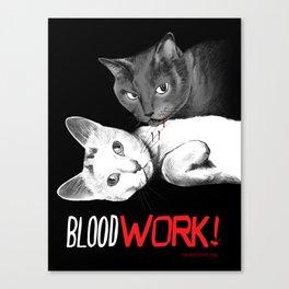 BloodWork! Canvas Print