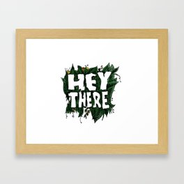Hey There Spring Framed Art Print
