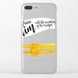 Praise him with the trumpet shirt Bible lovers Clear iPhone Case