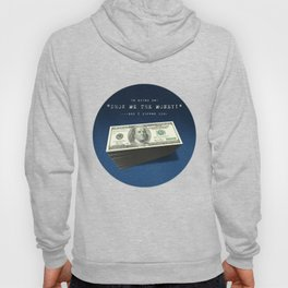 Show Me The Money - USD on Jeans Hoody