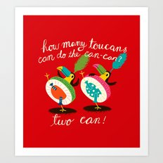 toucan-can Art Print