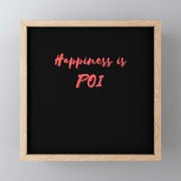 Happiness is Poi Framed Mini Art Print