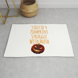5 Out Of 4 Pumpkins Struggle With Math Paranormal Halloween Rug