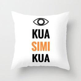 KUA SIMI KUA Throw Pillow