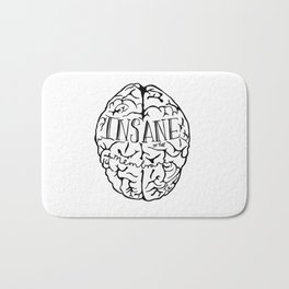 Insane in the Membrane in White Print by Emilythepemily Bath Mat