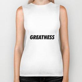 Greatness Biker Tank