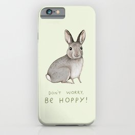 Don't Worry Be Hoppy iPhone Case