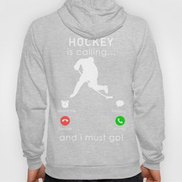hockey is calling and i must go t-shirt for christmas Hoody