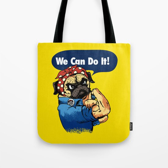 We Can Do It Tote Bag