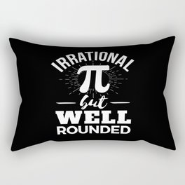 Irrational But Well Rounded Funny Pi Day Rectangular Pillow