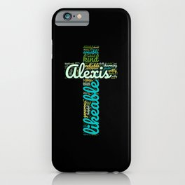 Name gift for Alexis qualities christian cross iPhone Case