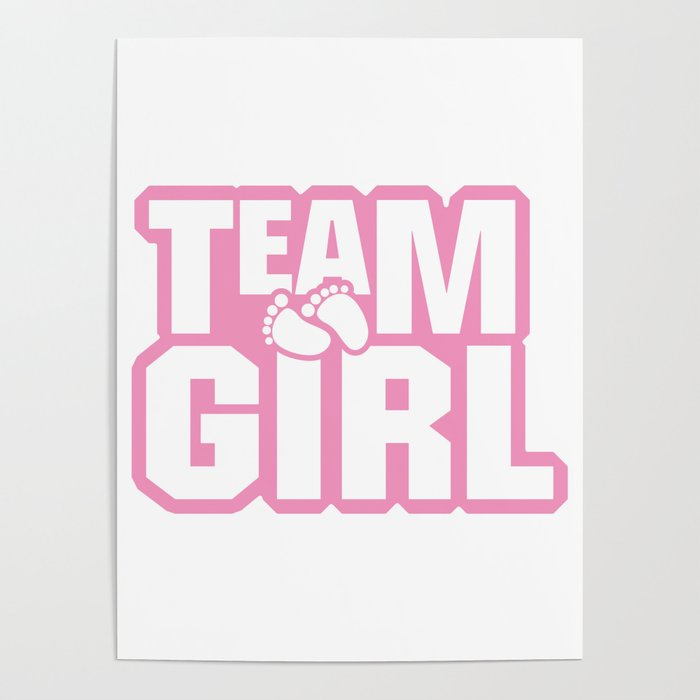 Team Girl Baby Shower Gender Reveal Party Pink Poster By Aombin Society6