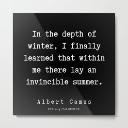 3  | Albert Camus Quotes | 190704 Metal Print